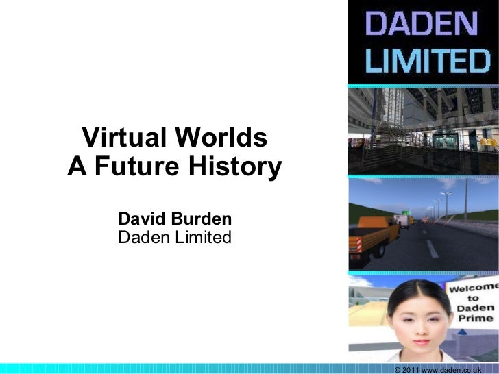 Virtual Worlds A Future History David Burden Daden Limited