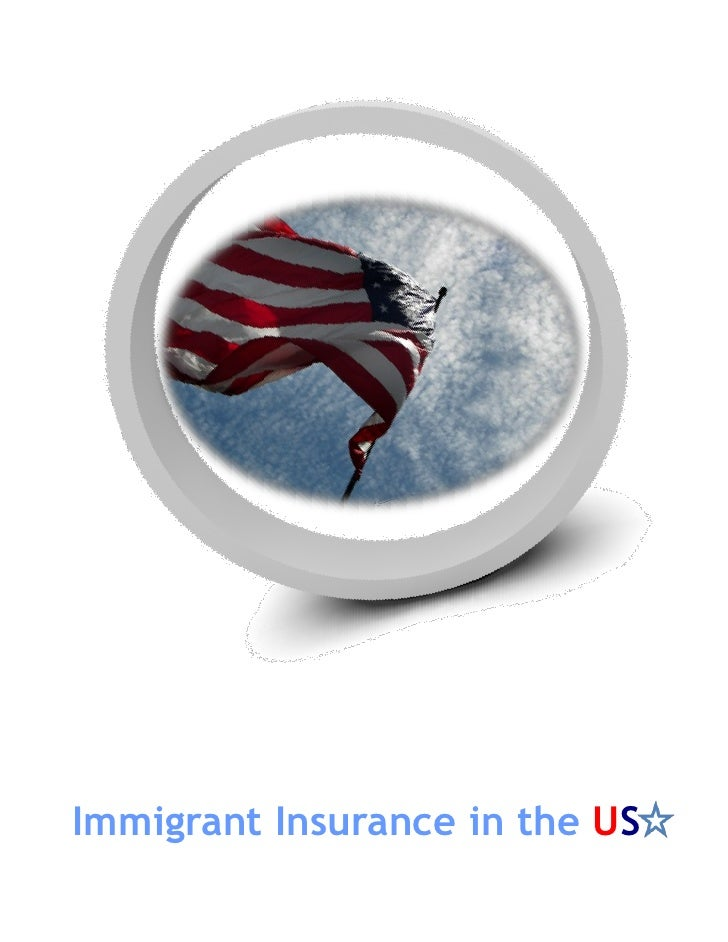 Immigrant Insurance in the US