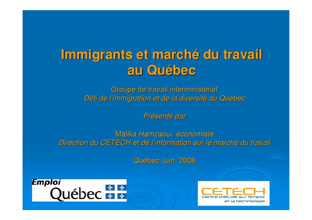 Immigrants et marche du travail au Québec