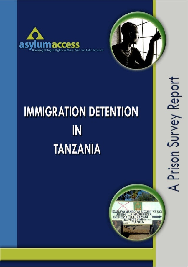 Immigration detention-in-tanzania-a-prison-survey-report