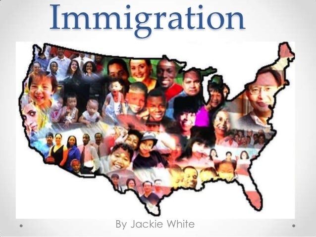 Immigration   By Jackie White