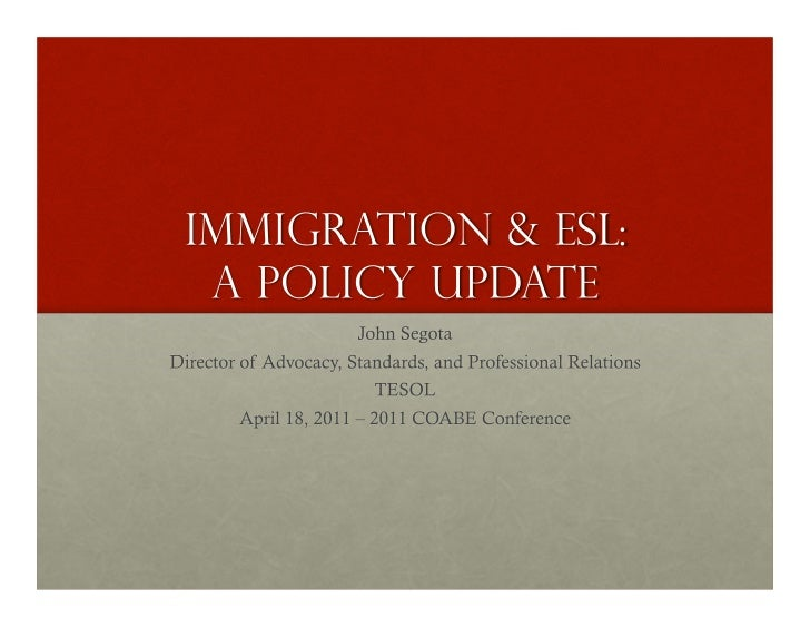 Immigration & ESL Policy Update