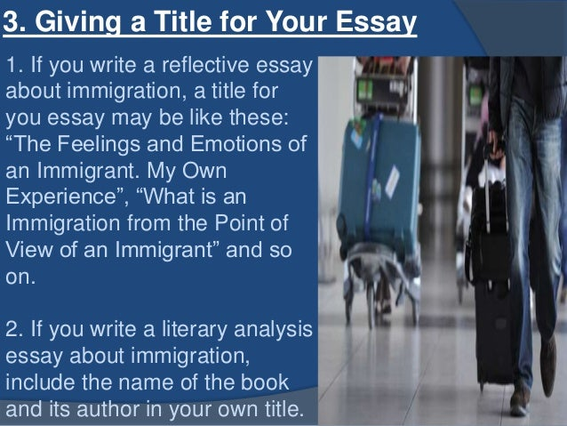 A good title for my immigration essay?