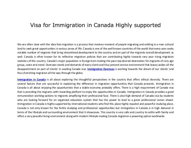 Visa for Immigration in Canada Highly supported We are often clear with the idea that migration is a process that involves...