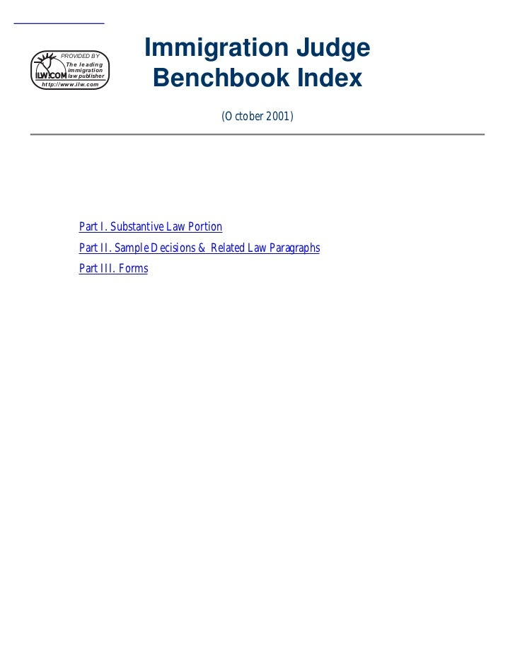PROVIDED BY          The leading                            Immigration Judge                             Benchbook Index ...