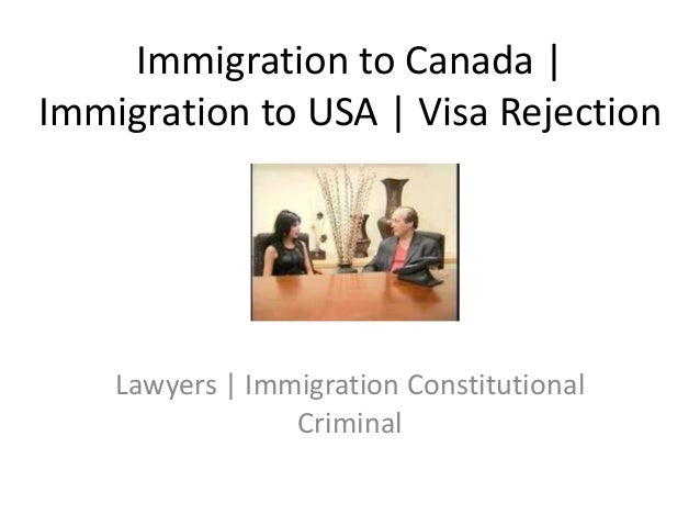 Immigration to Canada-USA | Visa Rejection-Refusal