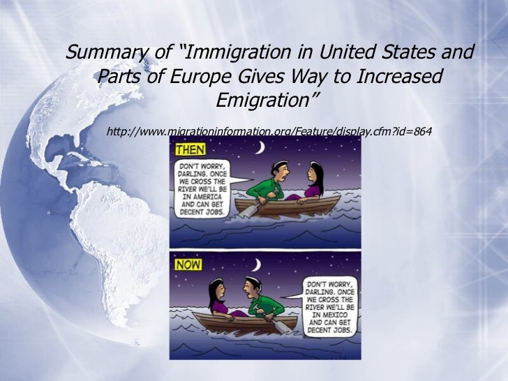 """Summary of """"Immigration in United States and Parts of Europe Gives Way to Increased Emigration""""  http://www.migrationinfor..."""