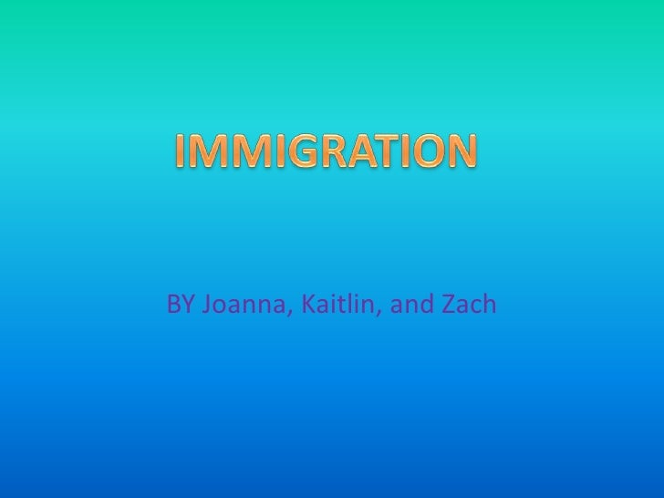 Zach's immigration slideshow