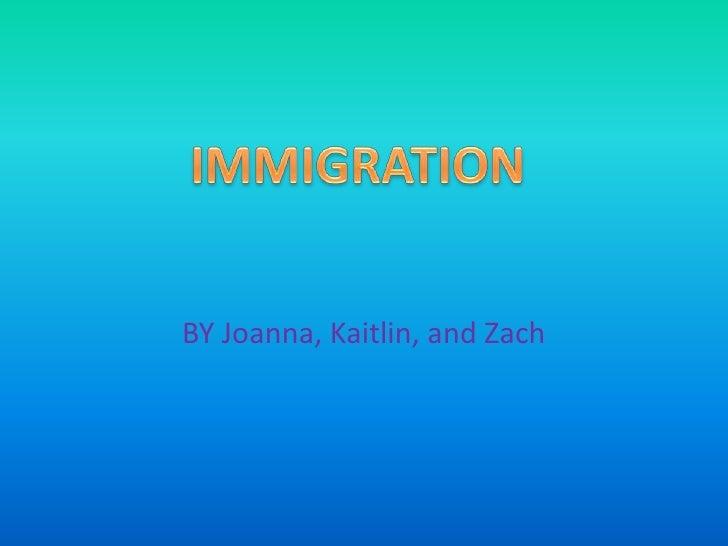 Zach's Immigration Slideshow