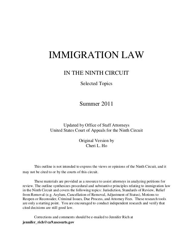 Immiigration law outline, selected topics   9th circuit   590 pages