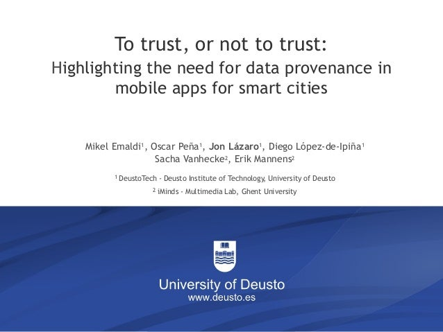 The degeneration of rationalism 1/6 To trust, or not to trust: Highlighting the need for data provenance in mobile apps fo...