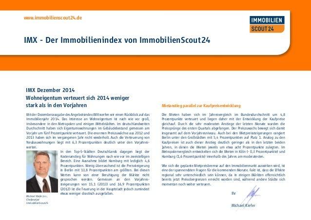 www.immobilienscout24.de IMX - Der Immobilienindex von ImmobilienScout24 IMX Dezember 2014 Wohneigentum verteuert sich 201...