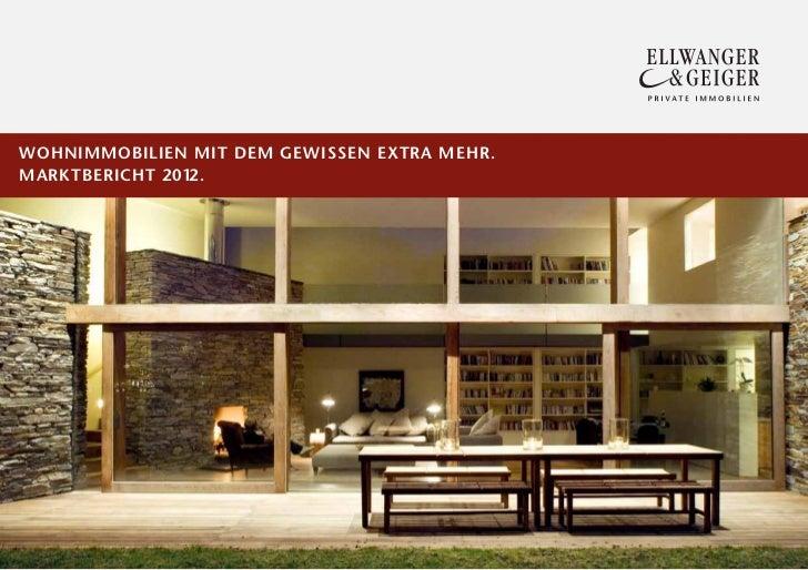 Wohnimmobilien mit dem Gewissen Extra mehr.Marktbericht 2012.