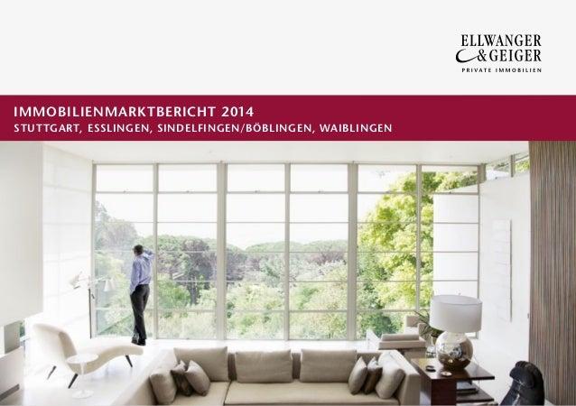 IMMOBILIENMARKTBERICHT 2014 STUTTGART, ESSLINGEN, SINDELFINGEN/BÖBLINGEN, WAIBLINGEN