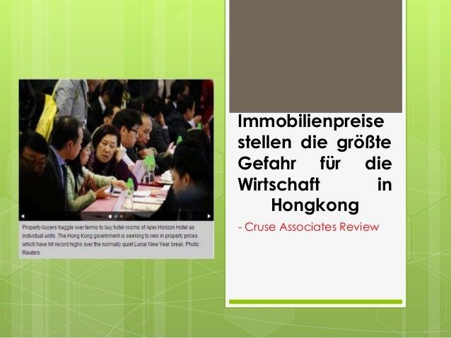 Immobilienpreisestellen die größteGefahr für dieWirtschaft      in     Hongkong- Cruse Associates Review