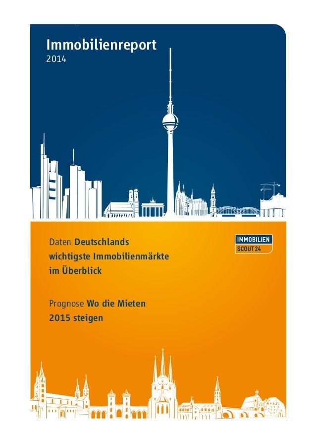 Immobilienreport  2014  Daten Deutschlands  wichtigste Immobilienmärkte  im Überblick  Prognose Wo die Mieten  2015 steige...