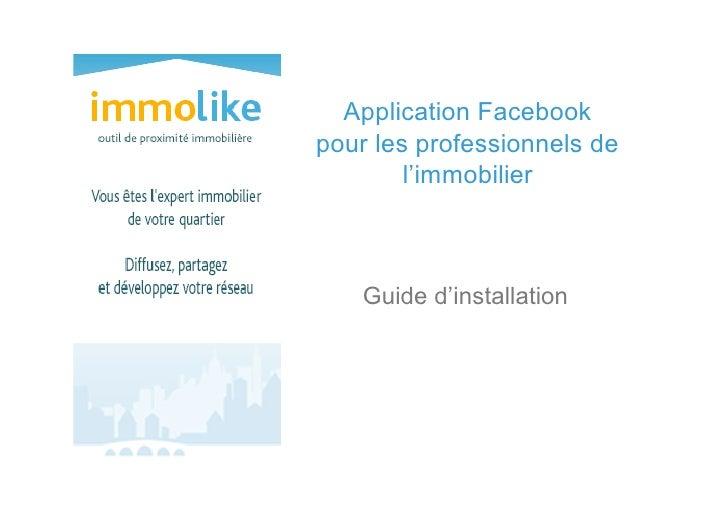 Application Facebookpour les professionnels de        l'immobilier    Guide d'installation
