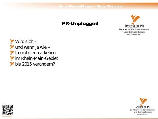 Neue Perspektiven – Neue Chancen                                        PR-Unplugged                Wird sich –           ...
