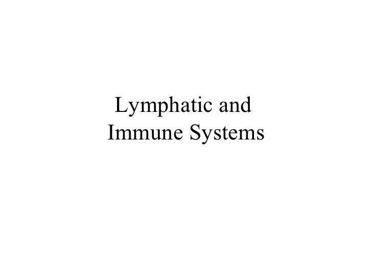 Lymphatic and  Immune Systems