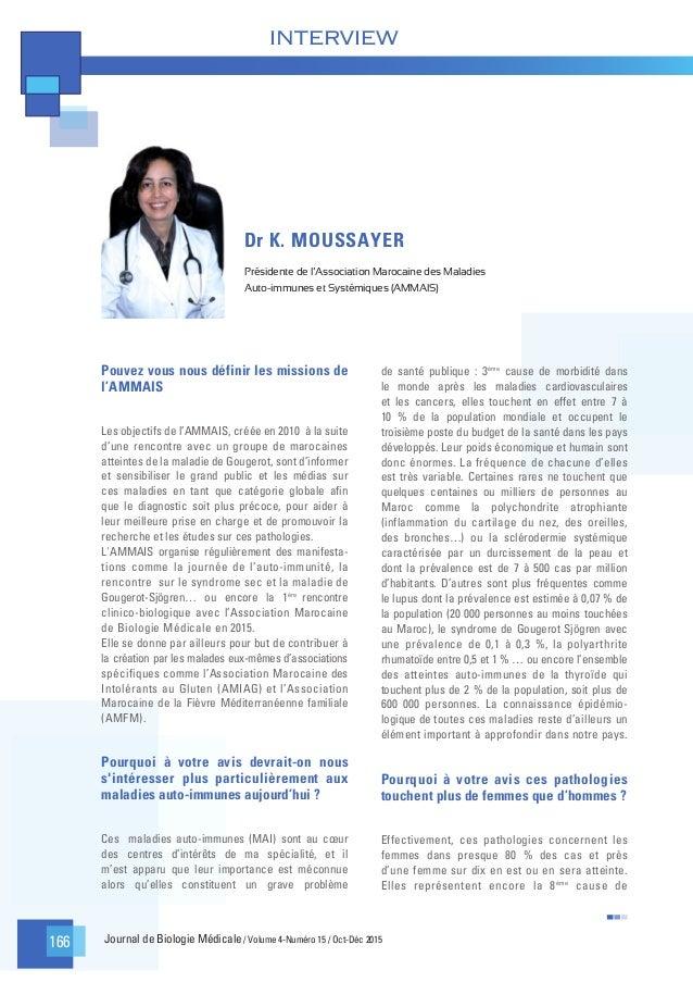 Journal de Biologie Médicale / Volume 4-Numéro 15 / Oct-Déc 2015 INTERVIEW 166 Pouvez vous nous définir les missions de l'...