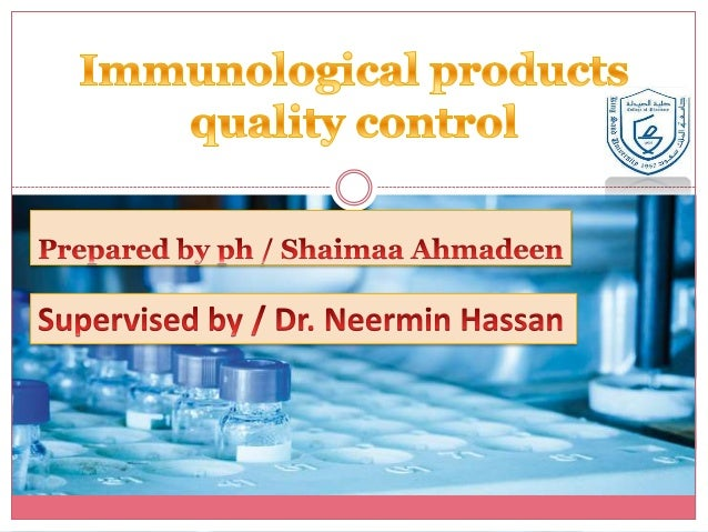 Immunological products quality control
