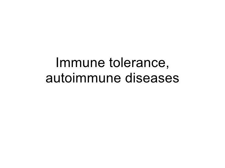 Immune tolerance, autoimmune diseases
