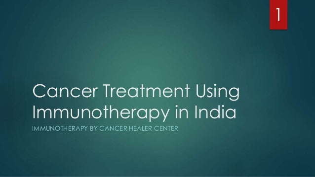 the treatment of cancer using immunotherapy Benefits of immunotherapy: enhancing patient immunity to fight cancer by ty chemo and radiation, and manage pain throughout traditional cancer treatment best efforts to improve the act process so it can be used as a standard cancer treatment if immunotherapy gains.
