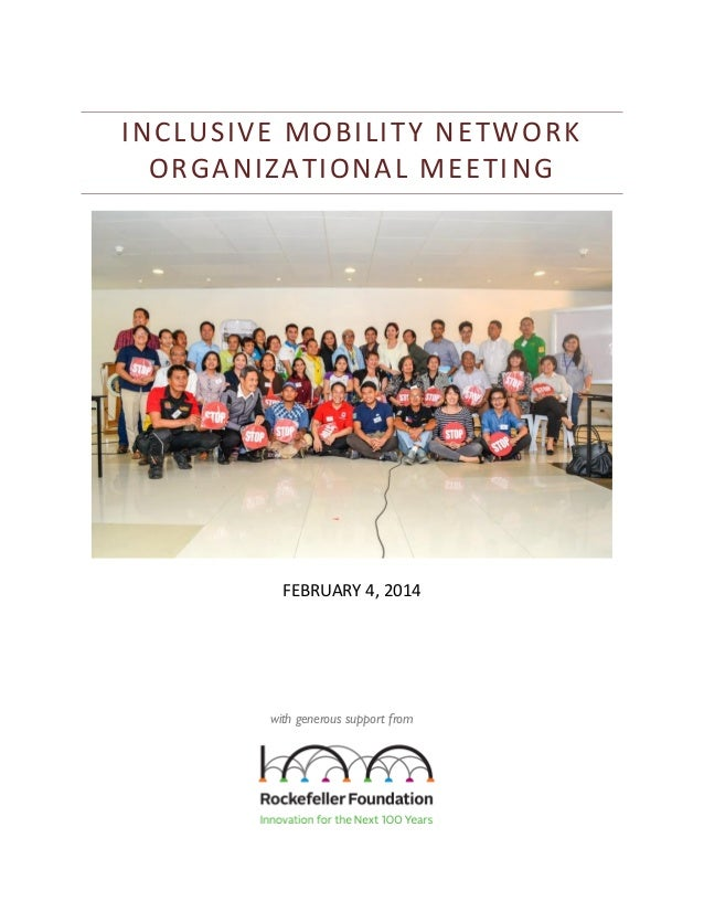 INCLUSIVE MOBILITY N ETWORK ORGANIZATIONAL MEETI NG  FEBRUARY 4, 2014  with generous support from