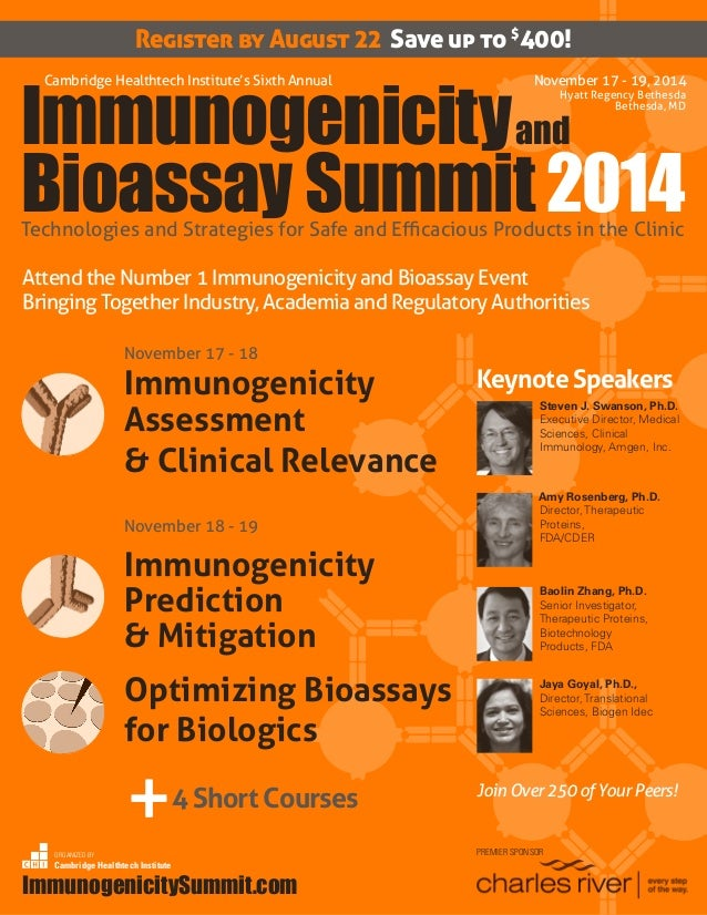 ImmunogenicitySummit.com	 1 Register by August 22 Save up to $ 400! November 17 - 19, 2014 Hyatt Regency Bethesda Bethesda...