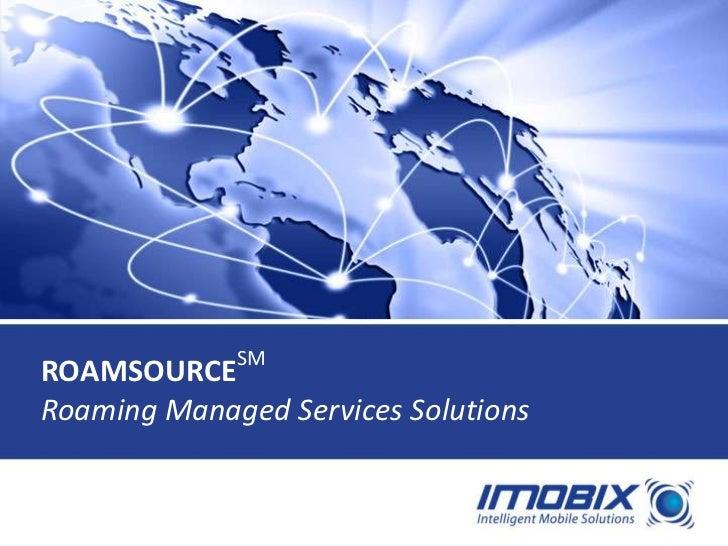 IMOBIX RoamSource