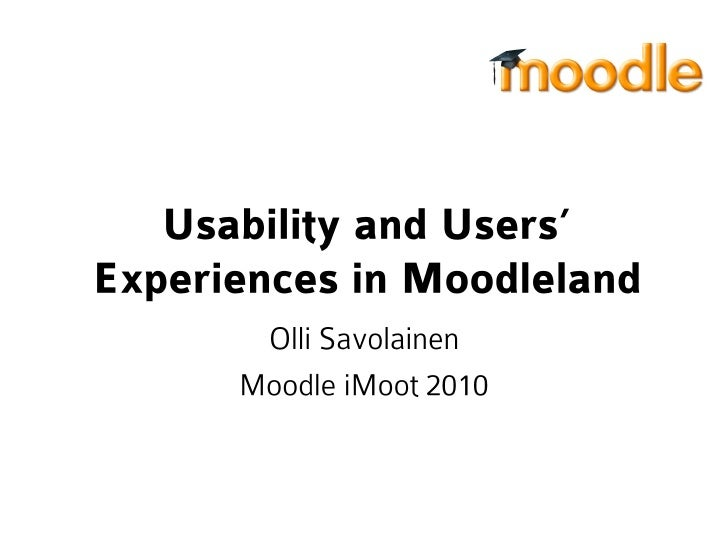 Usability and Users' Experiences in Moodleland