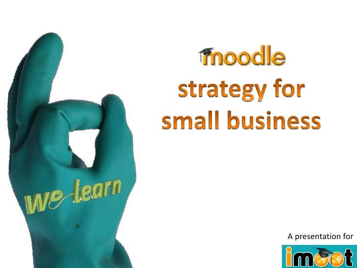 Moodle Strategy for Small Business