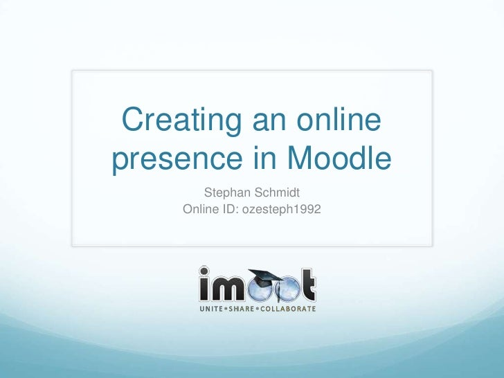 Creating a precense in Moodle