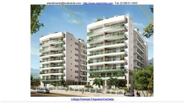 atendimento@realnobile.com - http://www.realnobile.com - Tel: (21)9531-1000 Village Florença Freguesia Fachada