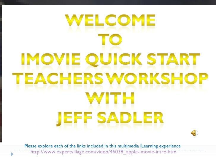 iMovie Quick Start Workshop