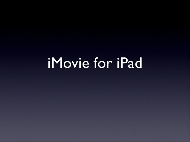 iMovie for iPad 2014