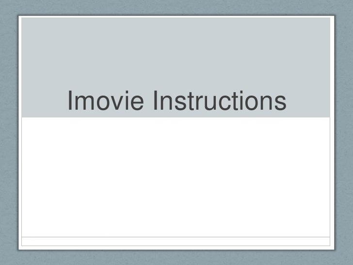 Imovie Instructions<br />