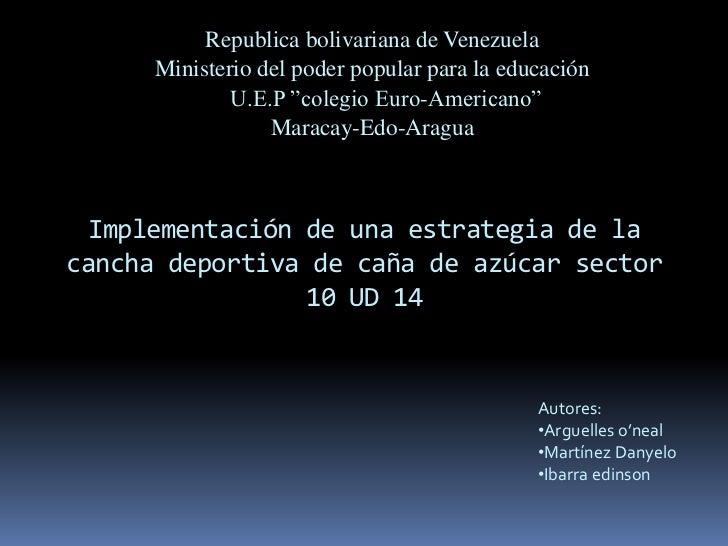 """Republica bolivariana de Venezuela <br />Ministerio del poder popular para la educación <br />U.E.P """"colegio Euro-America..."""