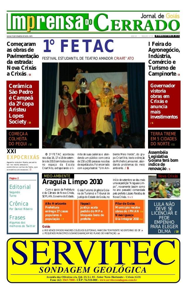 1Setembro/Outubro de 2010imprensa DO CERRADO SERVITECSONDAGEM GEOLÓGICA Avenida das Oliveiras s/n, Qd. 23, Lt. 01 - Setor ...