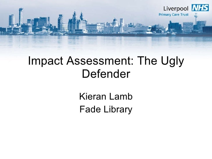 Impact Assessment: The Ugly Defender Kieran Lamb Fade Library