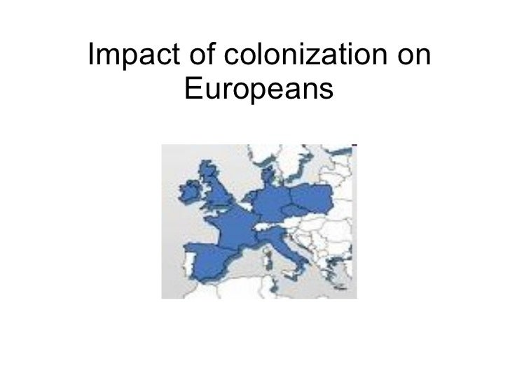 Impact of colonization on Europeans