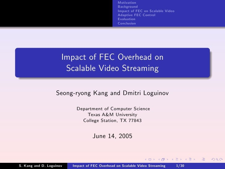 Impact of FEC Overhead on Scalable Video Streaming
