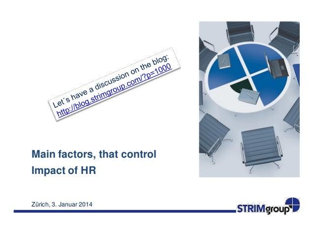 Main factors, that control Impact of HR Zürich, 3. Januar 2014