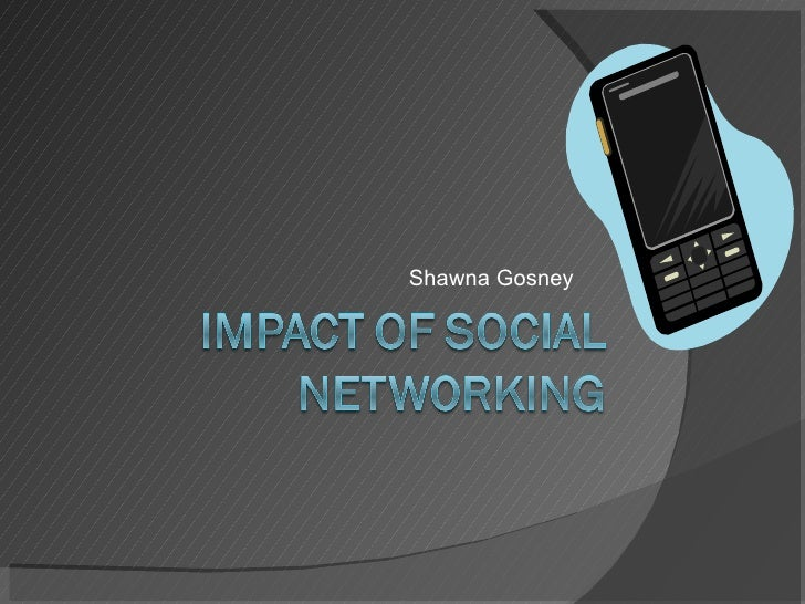 Impact Of Social Networking