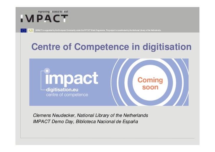 Centre of Competence in digitisation. Clemens Neudecker