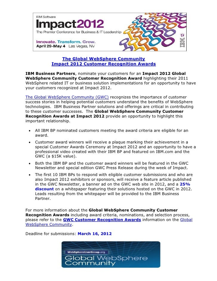 The Global WebSphere Community             Impact 2012 Customer Recognition AwardsIBM Business Partners, nominate your cus...
