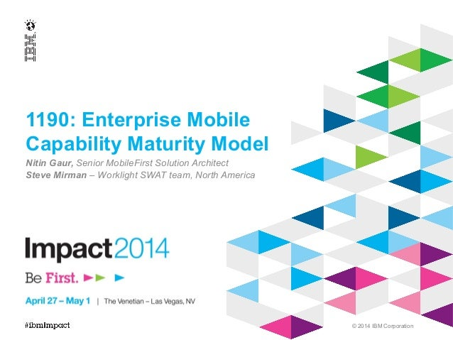 Enterprise Mobile Capability Maturity Model - Designing for a robust Digital Strategy