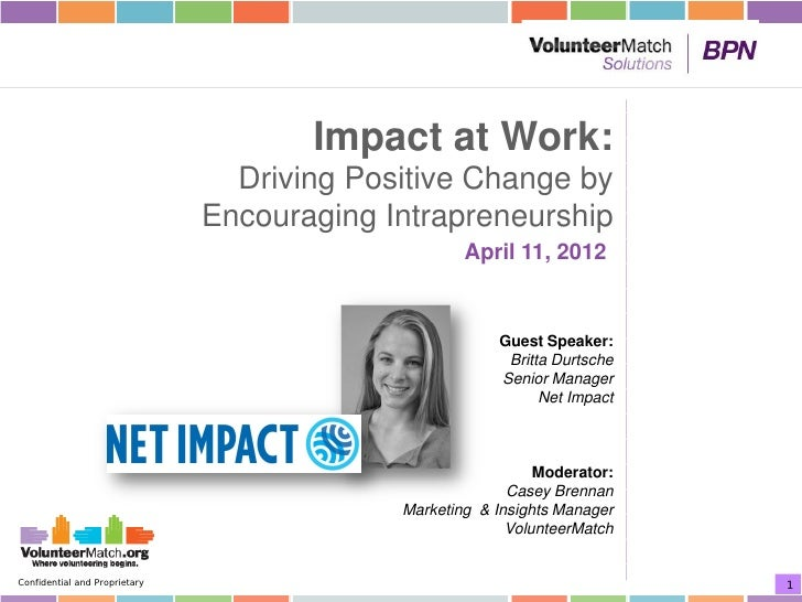 Impact at Work:                                 Driving Positive Change by                               Encouraging Intra...