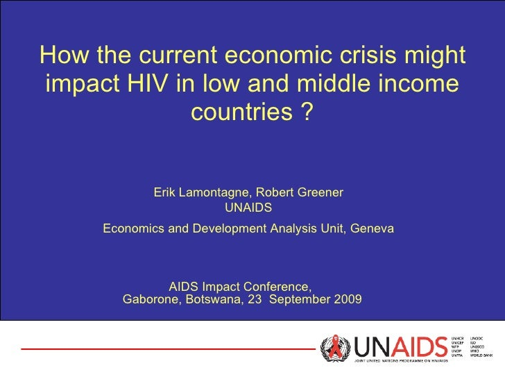 Impact of the Economic Crisis on HIV AIDS