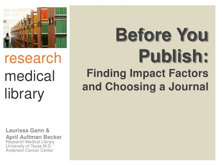 Before Youresearch                          Publish:medical                     Finding Impact Factors                    ...